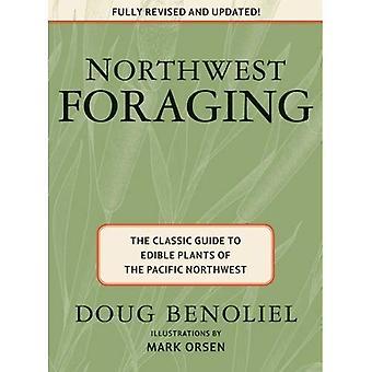 Nordvästra födosök: Den klassiska guiden till ätliga växter i nordvästra