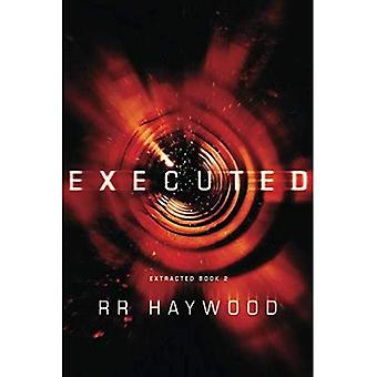 Executed - Extracted Trilogy 2