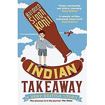Indisk Takeaway: En mycket brittisk historia