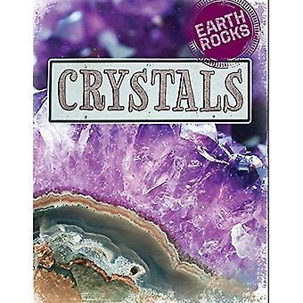 Earth Rocks: Crystals (Earth Rocks)