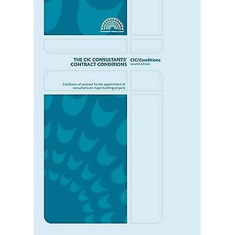 The CIC Consultants' Contract Conditions: Second Edition