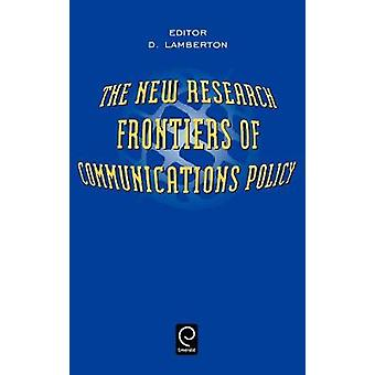 The New Research Frontiers of Communications Policy by Lamberton & D.