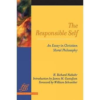 O Self responsável um ensaio em Filosofia Moral de Christian por Niebuhr & Richard H.