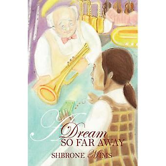 En dröm så långt borta av Mims & Shbrone
