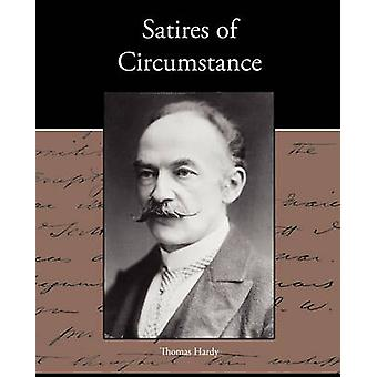 Satires of Circumstance by Hardy & Thomas