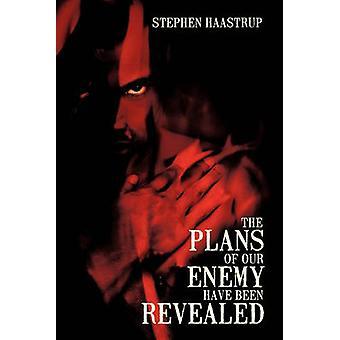 Los planes de nuestros enemigos han sido revelados por Stephen Haastrup