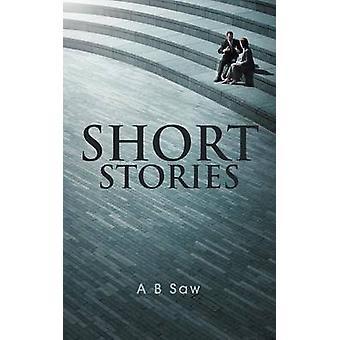 Kurzgeschichten von Säge & A. B.