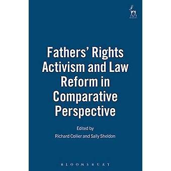 Pappor rättigheter aktivism och lagändring i jämförande perspektiv av Collier & Richard