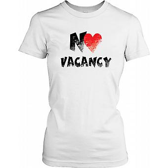 No (Heart) Vacancy - Funny Ladies T Shirt