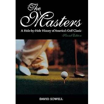 The Masters - A Hole-by-Hole History of America's Golf Classic - Secon