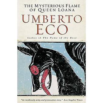 The Mysterious Flame of Queen Loana by Umberto Eco - Geoffrey Brock -