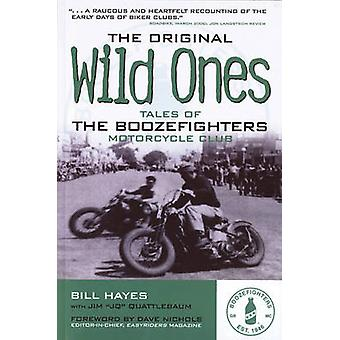 The Original Wild Ones by Bill Hayes - 9780760335376 Book