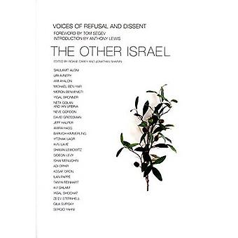The Other Israel - Voices of Refusal and Dissent by Roane Carey - Jona