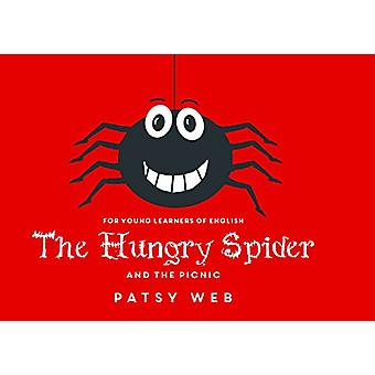 The Hungry Spider and the Picnic by The Hungry Spider and the Picnic