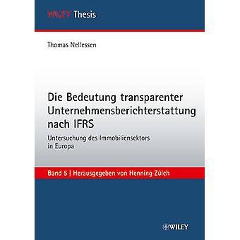 Die Bedeutung Transparenter Unternehmensberichterstattung Nach IFRS -