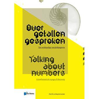 Over Getallen Gesproken - Talking About Numbers by Maarten Looijen -