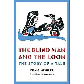 The Blind Man and the Loon