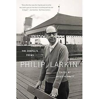 Philip Larkin - The Complete Poems by Philip Larkin - Archie Burnett -
