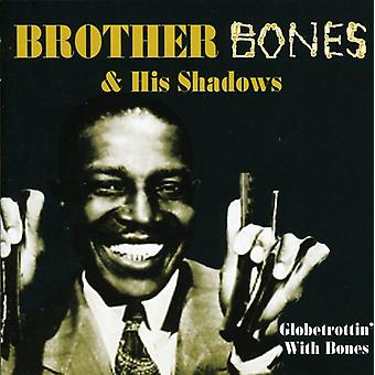 Brother Bones & His Shadows - Globetrottin' with Bones [CD] USA import