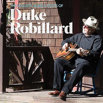 Duke Robillard - The akustiske Blues & rødder af Duke Robil [CD] USA import