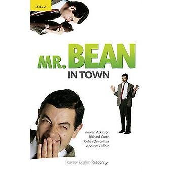 Level 2 Mr Bean in Town by Rowan Atkinson & Richard Curtis & Robin Driscoll & Andrew Clifford