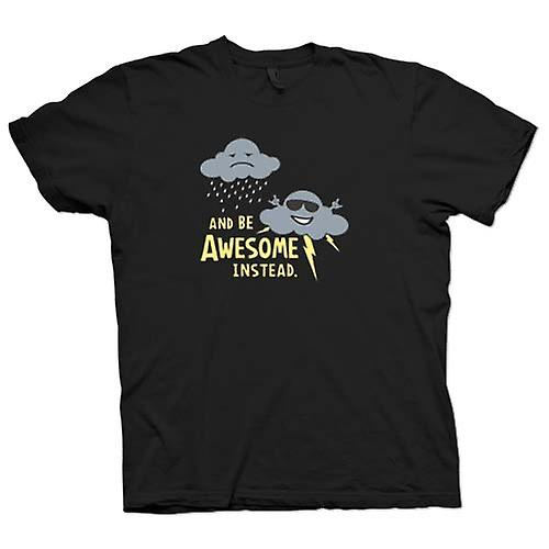 Kids T-shirt - ik Stop Being triest & Be Awesome in plaats daarvan - Barney Stinson