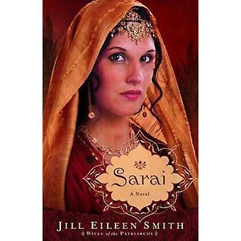 Sarai - un romanzo da Jill Eileen Smith - 9780800734299 libro