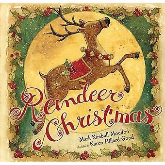 Reinsdyr Christmas av merke Kimball Moulton - Karen Hillard Good - 978