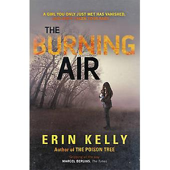 The Burning Air by Erin L. Kelly - 9781444728347 Book