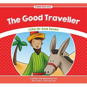 De goede reiziger door Catherine MacKenzie - 9781781917541 boek