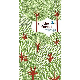 In the Forest by Anouck Boisrobert - Louis Rigaud - Sophie Strady - 9