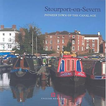 Stourport-on-Severn - Pioneer Town of the Canal Age by Colum Giles - 9