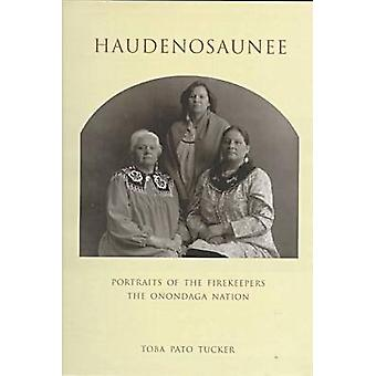 Haudenosaunee by Toba Pato Tucker - 9780815605935 Book