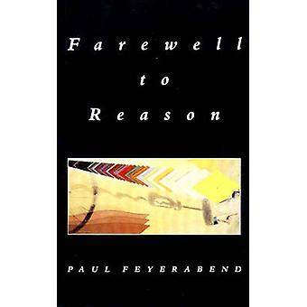 Farewell to Reason by Paul K. Feyerabend - 9780860918967 Book