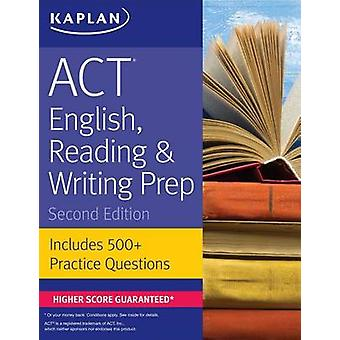 ACT English - Reading & Writing Prep - Includes 500+ Practice Question