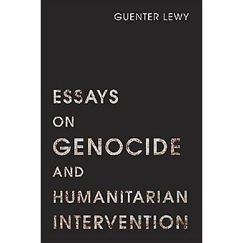 Essays on Genocide and Humanitarian Intervention by Guenter Lewy - 97