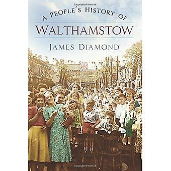 Et folks historie Walthamstow