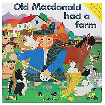 Old MacDonald (Classic Books with Holes S.)(Big Book)