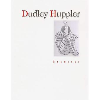 Dudley Huppler: Drawings