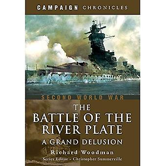 Battle of the River Plate: A Grand Delusion (Campaign Chronicles)