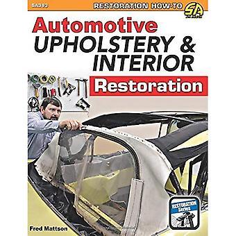Automotive Upholstery and Interior Restoration (Paperback)