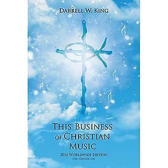 Dieses Geschäft von Christian Music - 2016 weltweit Auflage -