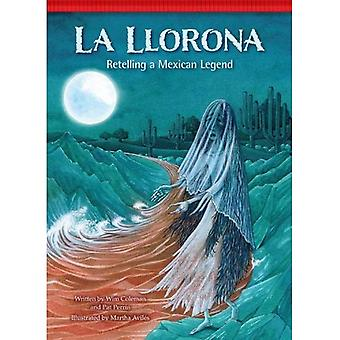 La Llorona: Retelling a Mexican Legend (Setting the Stage for Fluency)