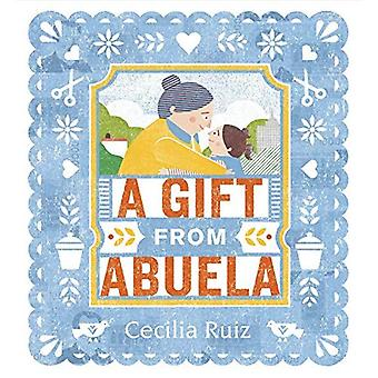 A Gift from Abuela