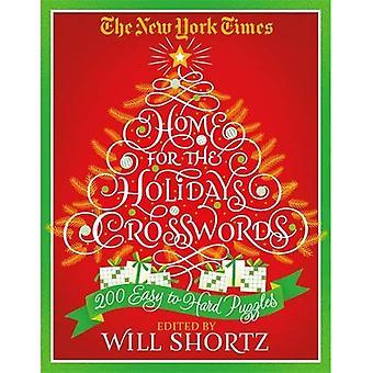 Die New York Zeiten Zuhause für die Ferien Kreuzworträtsel: 200 leicht bis schwer Puzzles