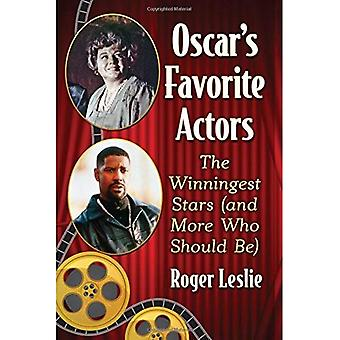 Oscar's Favorite Actors: The Winningest Stars (and More Who Should Be)