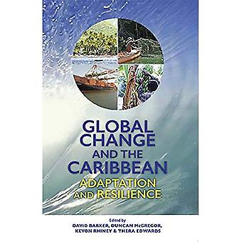 Global Change and the Caribbean: Adaptation and Resilience