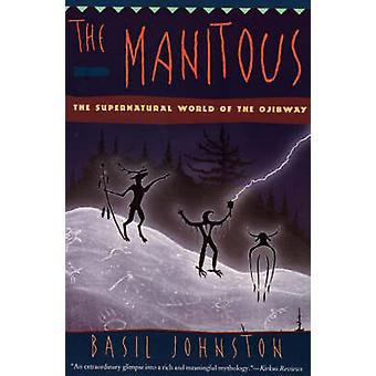 Manitous The by Johnston & Basil