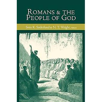 Romans and the People of God by Soderlund & Sven K.