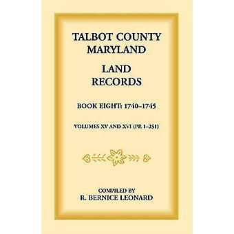 Talbot County Maryland Flurstücke buchen 8 17401745 von Leonard & Bernice